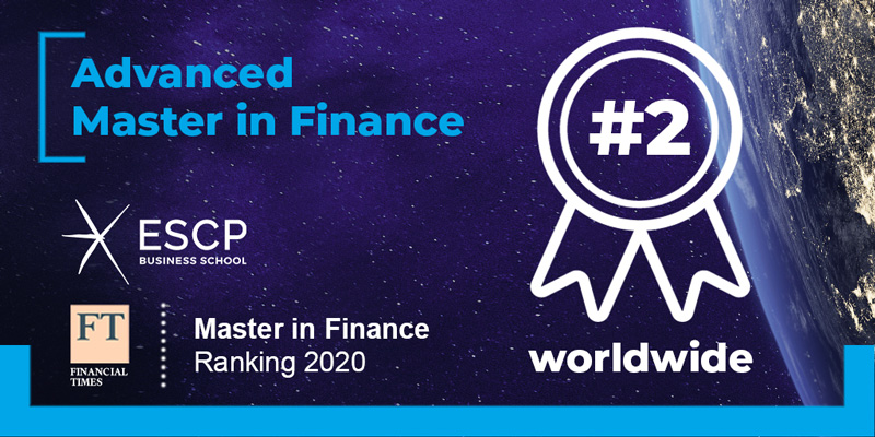 Le MS finance de ESCP Business School Classé #2 Mondial par le Financial Times (2020)