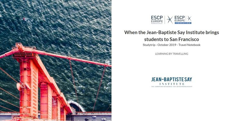When the Jean-Baptiste Say Institute brings students to San Francisco