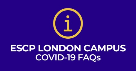 ESCP London Campus Coronavirus (COVID-19) FAQs