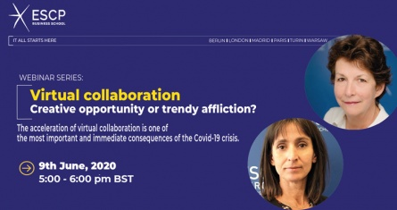 June Webinar: Virtual Collaboration – Creative Opportunity or Trendy Affliction? - ESCP Business School