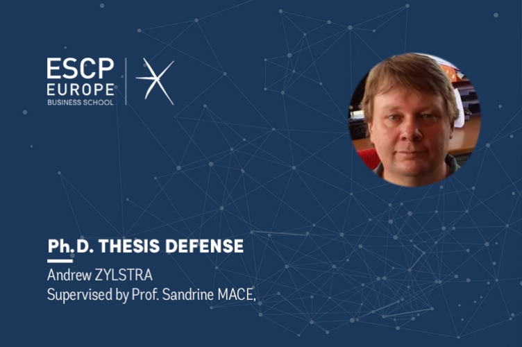 PhD Thesis Defense : Andrew ZYLSTRA - ESCP